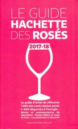 Guide Hachette des vins rosés 2017-2018