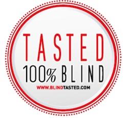 100% Blind Tasted